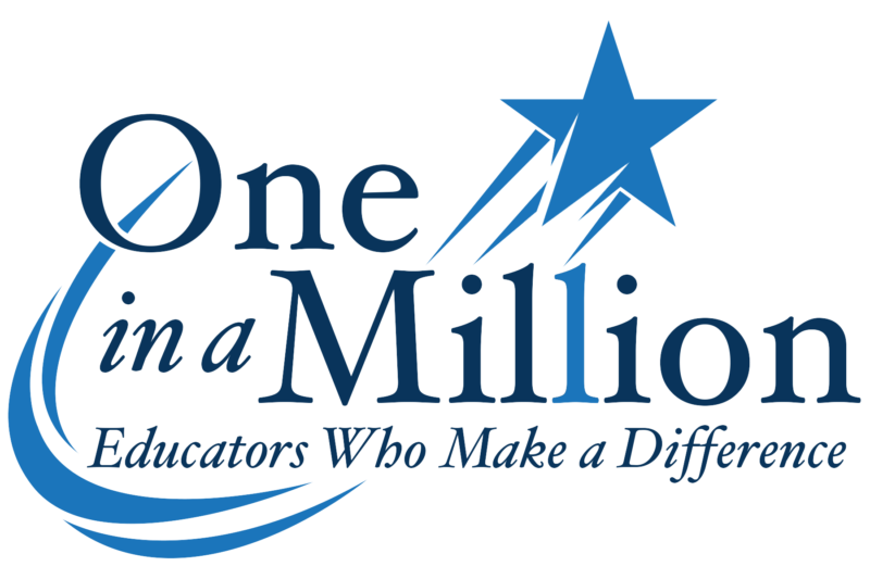 One in a Million Educators Who Make a Difference